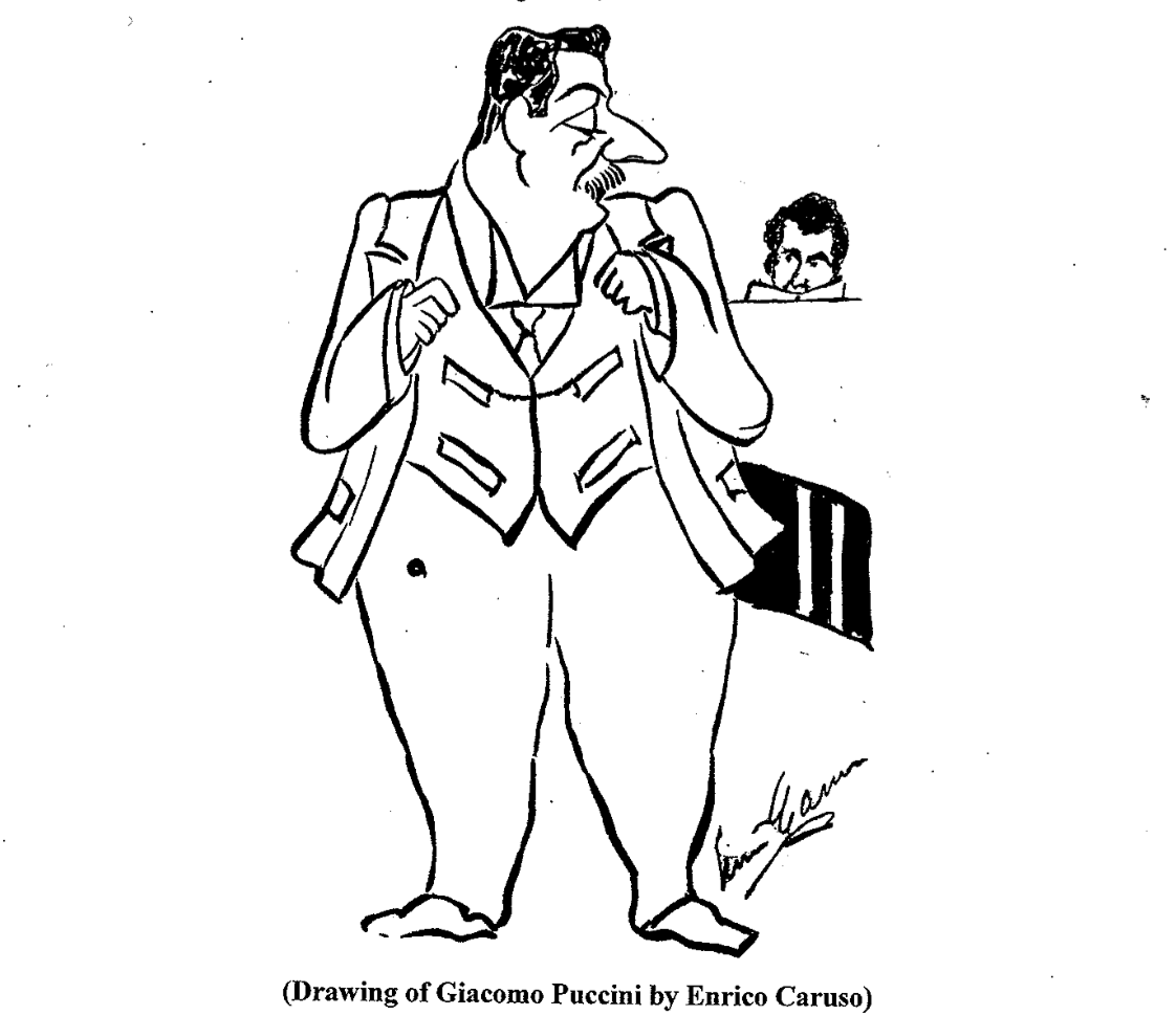 (Drawing of Giacomo Puccini by Enrico Caruso)